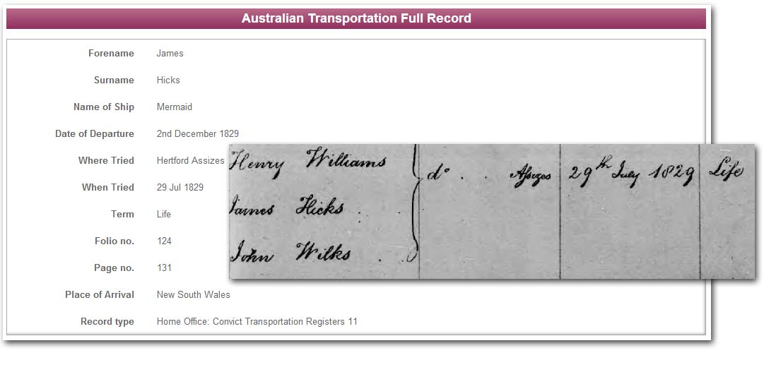 TheGenealogist also holds transportation records, as here for James Hicks - this can help follow a criminal forebear after their initial conviction