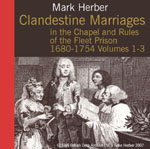 Clandestine Marriages of the Chapel and Rules of the Fleet Prison 1680-1754